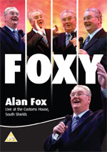 ALAN FOX - FOXY LIVE AT THE CUSTOMS HOUSE, SOUTH SHIELDS