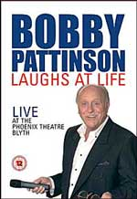 BOBBY PATTINSON - LAUGHS AT LIFE
